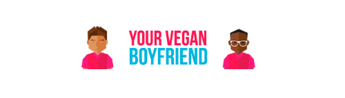 Your Vegan Boyfriend